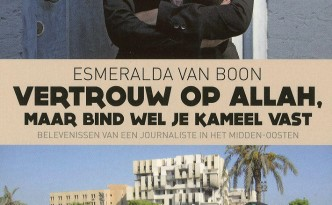 Esmeralda-van-Boon-Vertrouw-op-Allah-maar-bind-wel-je-kameel-vast